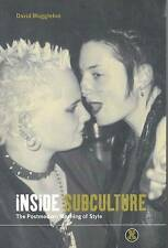 NEW Inside Subculture: The Postmodern Meaning of Style (Dress, Body, Culture)