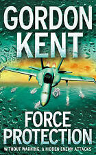 Force Protection, Kent, Gordon, Very Good Book