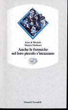 ANCHE LE FORMICHE NEL LORO PICCOLO S'INCAZZANO - GINO & MICHELE, MATTEO MOLINARI