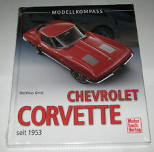 Illustrated Book/Modellkompass Chevrolet Corvette C1 C2 C3 C4 C5 C6 C7,Yr 1953 -