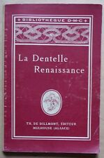 #) BIBLIOTHEQUE DMC D.M.C la dentelle renaissance - Th. de Dillmont Mulhouse