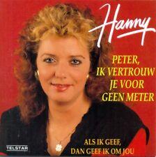 HANNY - Peter ik vertrouw je voor geen meter 2TR CDS 1991 / Telstar