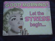 Placa Retro humor Letrero De Metal (Buenos días! deje que el estrés comienzan) nueva oficina
