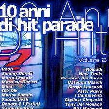 10 Anni di Hit Parade Vol.2 (Pooh, Nomadi, Leali, Mina, Endrigo, Sannia etc.) CD