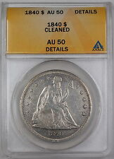 1840 Seated Liberty Silver Dollar, ANACS AU-50 Details, Cleaned