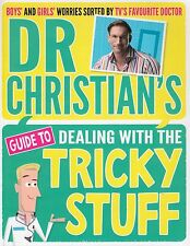 Guide to Dealing with the Tricky Stuff by Dr. Christian Jessen NEW BOOK P/B 2015