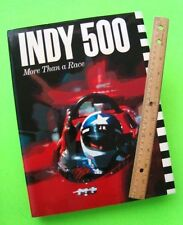 1987 INDY 500 - MORE THAN A RACE by Carnegie H-C w/ DJ 288-pgs COMPLETE HISTORY