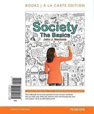 Society : The Basics, Books a la Carte Edition by John J. Macionis (2012,...