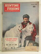 Hunting and Fishing Magazine February 1949 Paul Voelker & Alaskan Malamutes J.