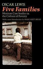 Five Families : Mexican Case Studies in the Culture of Poverty by Oscar Lewis...