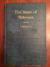 RARE 1939 State of Robeson, Lumberton, North Carolina, History, Lawrence, 1st ed