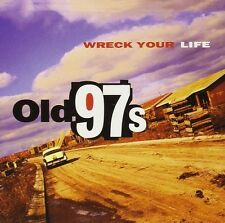 Old 97's - Wreck Your Life [New Vinyl]