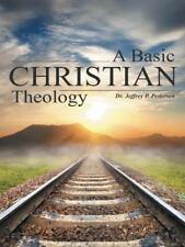 A Basic Christian Theology by Jeffrey P. Pedersen (2014, Paperback)