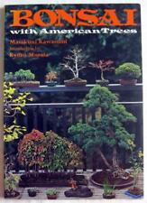 Bonsai with American Trees by Masakuni Kawasumi (1984, Paperback)
