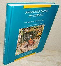 Louis Kourtellarides 1998 1stEdn BREEDING BIRDS OF CYPRUS LikeNew De-Luxe Title