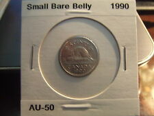 CANADA Five 5 CENTS 1990 Smal BARE BELLY About Uncirculated !!!