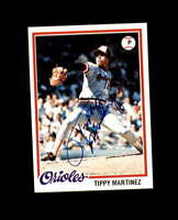Tippy Martinez Hand Signed 1978 Topps Baltimore Orioles Autograph