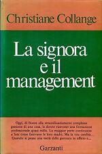Collange Christiane LA SIGNORA E IL MANAGEMENT 1ª Ed. 1970