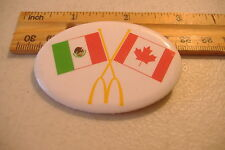 ~MCDONALDS~MEXICO & CANADA FLAGS~OVAL BUTTON PIN~