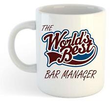 The Worlds Best Bar Manager Mug