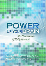 NEW Power Up Your Brain: The Neuroscience of Enlightenment by David Perlmutter