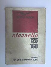 LIBRETTO DI USO E MANUTENZIONE PER MOTO GUZZI STORNELLO 125/160 1^ Ed Anni 60
