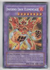 YU-GI-OH Inferno Eroe Elementale Secret rare italienish Elementarheld Inferno NM