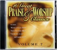 16 Great Praise & Worship Classics Vol. 7 NEW CD Traditional Various Artists