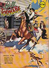 BILL TORNADE N° 39 DE JUILLET 1963 EDITIONS ARTIMA