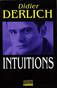 Livre intuitions Didier Derlich Hachette Carrère 1991 book