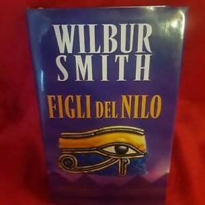 WILBUR SMITH, Figli del Nilo, Edizione Mondolibri
