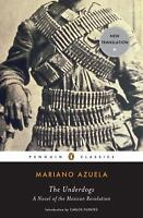 The Underdogs : A Novel of the Mexican Revolution  (ExLib) by Mariano Azuela