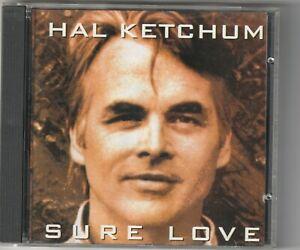 Hal Ketchum - Sure Love  (Curb 1992)