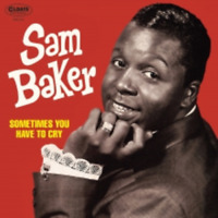 SAM BAKER-SOMETIMES YOU HAVE TO CRY-JAPAN MINI LP CD BONUS TRACK C94