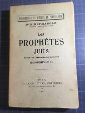 Dr Binet-Sanglé Les prophètes juifs Étude psychologie morbide des orgines à Élie