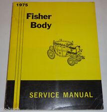 Werkstatthandbuch Karosserie Pontiac Chevrolet Buick Oldsmobile Cadillac 1975