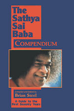 NEW The Sathya Sai Baba Compendium: A Guide to the First Seventy Years