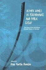 Olympic Games As Performance and Public Event: The Case of the XVII Winter Olym