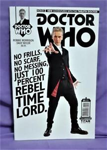 Robbie Morrison DOCTOR WHO Twelfth Doctor #1 Photo Variant Cover (Titan, 2014)!