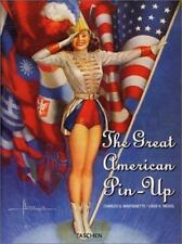 The Great American Pin-Up by Charles G. Martignette , Hardcover