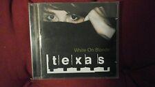 TEXAS - WHITE ON BLONDE. CD