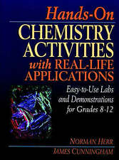 Hands-On Chemistry Activities with Real-Life Applications: Easy-to-Use Labs and