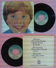 LP 45 7'' NEL SORRISO DI UN BIMBO 1985 INSIEME RADIO 7/85 no cd mc vhs