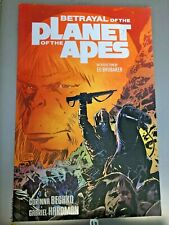 Betrayal of the Planet of the Apes by Corinna Bechko