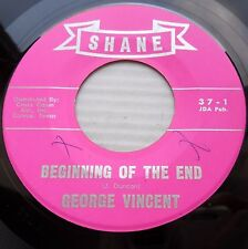 GEORGE VINCENT Texas R&B 45 BEGINNING OF THE END ~I'LL PUT THE HURT ON YOU JR363