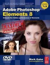USED (GD) Adobe Photoshop Elements 8: Maximum Performance: Unleash the hidden pe