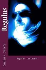 Regulus : Cor Leonis by Lucian Sperta (2014, Paperback)