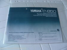 Yamaha P-850 Owner's Manual Operating Instruction New