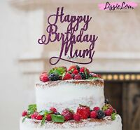LissieLou Happy Birthday Mum Cake Topper Glitter Card Made in the UK