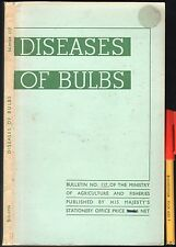 DISEASES of BULBS 176pg GARDENING vintage MINISTRY of AGRICULTURE Publication VG